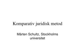 Komparativ juridisk metod