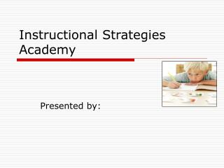 Instructional Strategies Academy