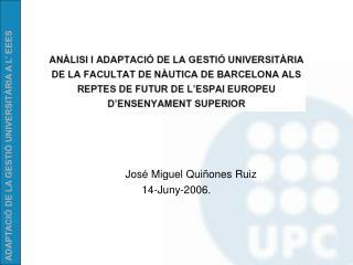 José Miguel Quiñones Ruiz 14-Juny-2006.