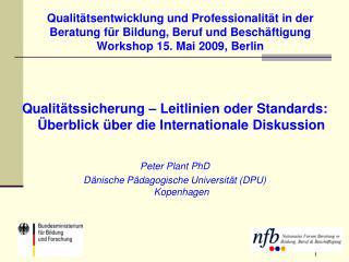 Qualitätssicherung – Leitlinien oder Standards: Überblick über die Internationale Diskussion