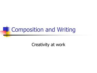 Composition and Writing