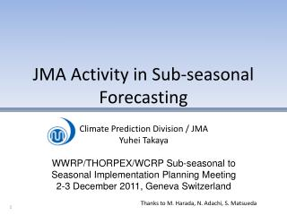 JMA Activity in Sub-seasonal Forecasting