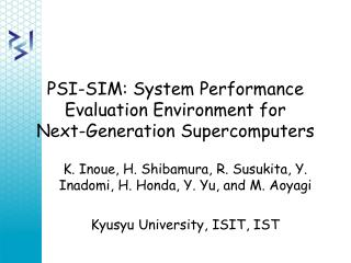 PSI-SIM: System Performance Evaluation Environment for Next-Generation Supercomputers