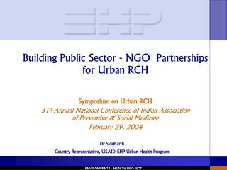Building Public Sector - NGO  Partnerships for Urban RCH