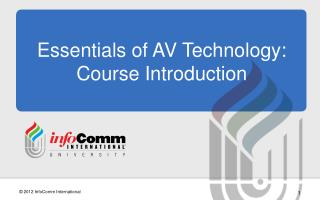 Essentials of AV Technology: Course Introduction