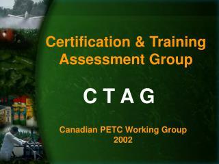 Certification & Training Assessment Group