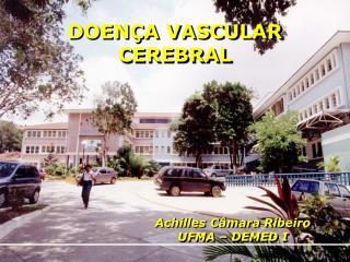 DOENÇA VASCULAR CEREBRAL