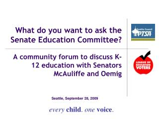 What do you want to ask the Senate Education Committee?