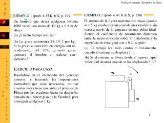 EJEMPLO 2 (prob. 6.41 K & S, p. 150)