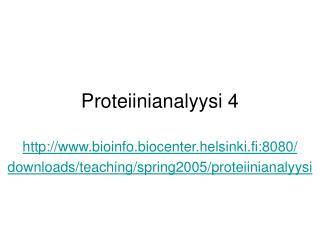 Proteiinianalyysi 4