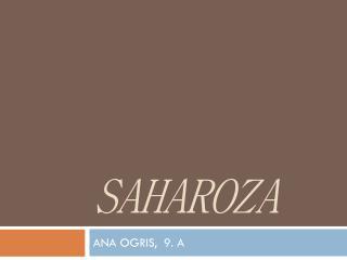 SAHAROZA