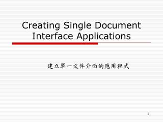 Creating Single Document Interface Applications