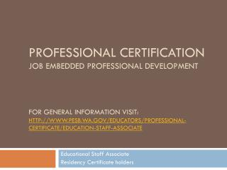 Educational Staff Associate Residency Certificate holders
