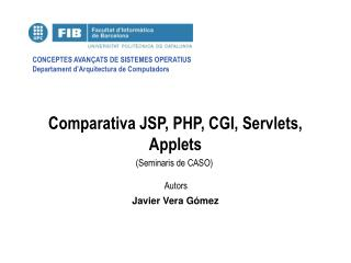 Comparativa JSP, PHP, CGI, Servlets, Applets