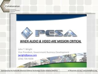 John T. Wright Vice President, Government Business Development jwright@pesa (256) 726-9200