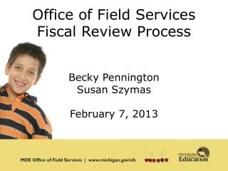 Office of Field Services Fiscal Review Process