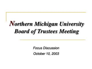 Northern Michigan University Board of Trustees Meeting