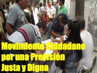 Movimiento Ciudadano por una Previsión  Justa y Digna