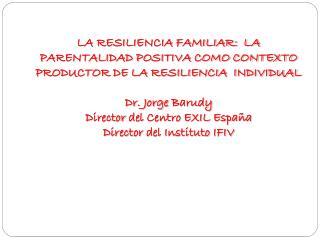 la  resiliencia  personal y familiar