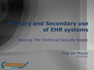 Primary and Secondary use of EHR systems