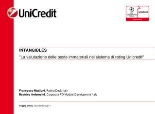 """INTANGIBLES  """"La valutazione delle poste immateriali nel sistema di rating Unicredit"""""""