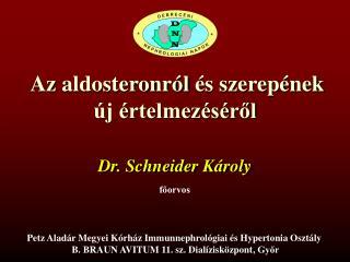 Az  aldosteronról  és szerepének új értelmezéséről