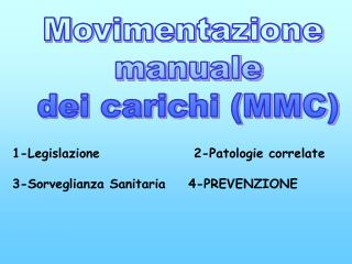 Movimentazione  manuale  dei carichi (MMC)
