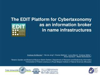 The EDIT Platform for Cybertaxonomy as an information broker in name infrastructures
