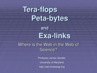 Tera-flops Peta-bytes and Exa-links
