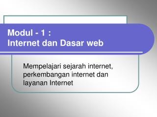 Mempelajari sejarah internet, perkembangan internet dan layanan Internet