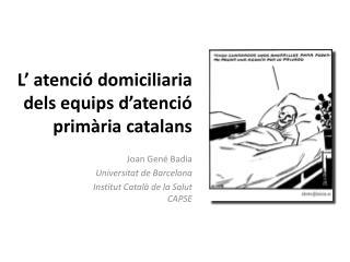 L' atenció domiciliaria dels equips d'atenció primària catalans