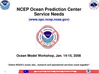 NCEP Ocean Prediction Center Service Needs  opc.ncep.noaa