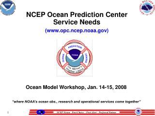 NCEP Ocean Prediction Center Service Needs  opc.ncep.noaa