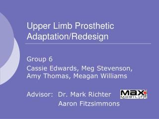 Upper Limb Prosthetic Adaptation/Redesign