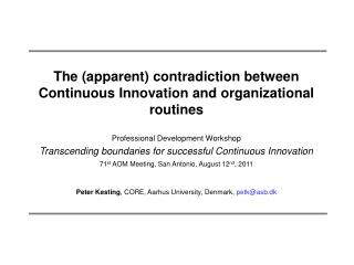 The (apparent) contradiction between Continuous Innovation and organizational routines