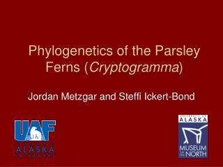 Phylogenetics of the Parsley Ferns ( Cryptogramma )
