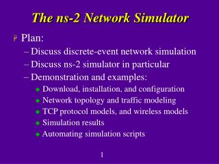 The ns-2 Network Simulator