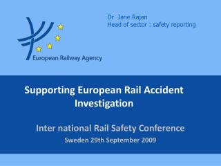 Supporting European Rail Accident Investigation