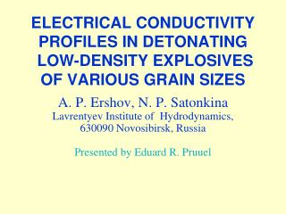 ELECTRICAL CONDUCTIVITY PROFILES IN DETONATING  LOW-DENSITY EXPLOSIVES OF VARIOUS GRAIN SIZES