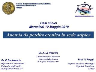 """Dipartimento di Pediatria  Università degli studi  di Napoli """"Federico II"""""""