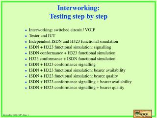 Interworking: Testing step by step