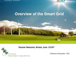 Overview of the Smart Grid