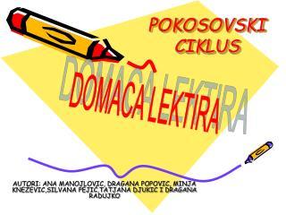 POKOSOVSKI CIKLUS