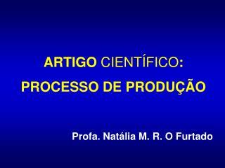 ARTIGO  CIENTÍFICO : PROCESSO DE PRODUÇÃO