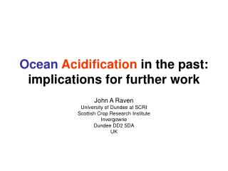 Ocean Acidification  in the past: implications for further work