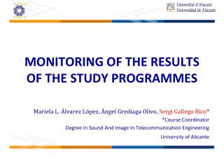 MONITORING OF THE RESULTS OF THE STUDY PROGRAMMES