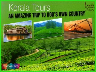 Kerala Tour Packages - Perfect Visit to God�s Own Country