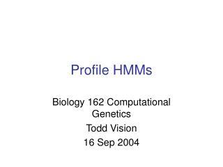 Profile HMMs