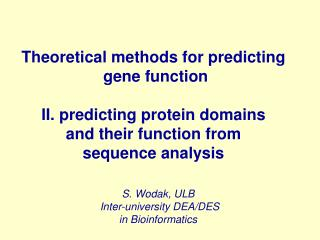 Theoretical methods for predicting  gene function II. predicting protein domains