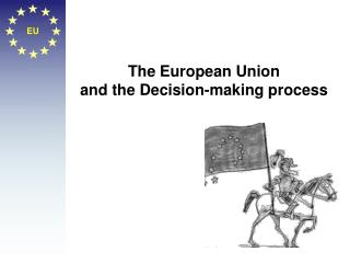The European Union and the Decision-making process